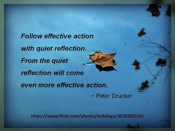 My quiet reflection lead to action!